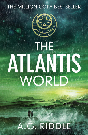 Ebook The Atlantis World by A.G. Riddle read!