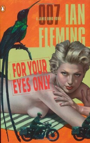 For Your Eyes Only by Ian Fleming