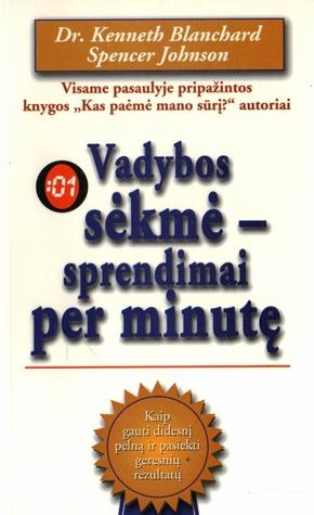 Vadybos sėkmė - sprendimai per minutę
