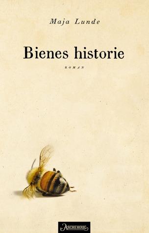 Bienes historie (Klimakvartetten, #1)