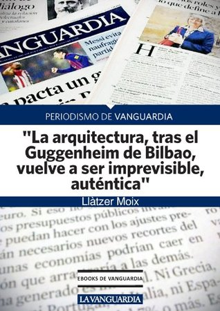 "Entrevista a Peter Eisenman, arquitecto: ""La arquitectura, tras el Guggenheim de Bilbao, vuelve a ser imprevisible, auténtica"""