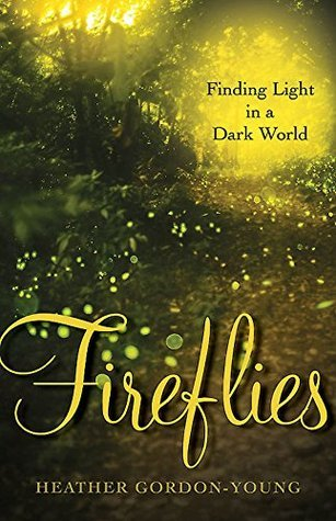 Fireflies by Heather Gordon-Young