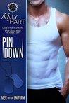 Pin Down (Men Out of Uniform, #1)
