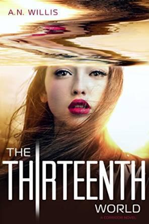The Thirteenth World (The Corridor Duology #2)