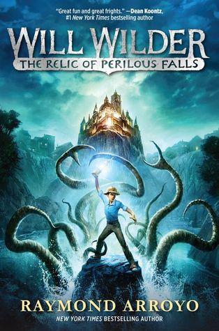 The Relic of Perilous Falls (Will Wilder #1)