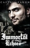 Immortal Echoes (Haunting Echoes, #3)