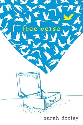 Free Verse by Sarah Dooley