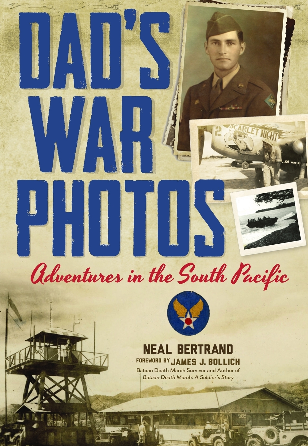 Dad's War Photos Adventures in the South Pacific