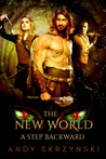 A Step Backward (The New World, #1)