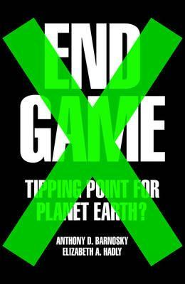End Game - Tipping Point for Planet Eart...