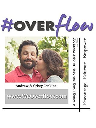 #Overflow: The Updated Young Living Business Builder's Workshop
