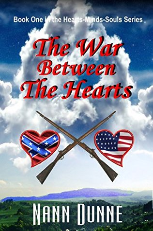 Ebook The War Between The Hearts by Nann Dunne read!
