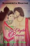 The Eligible Princess (Kamboj Princesses Saga, #2)