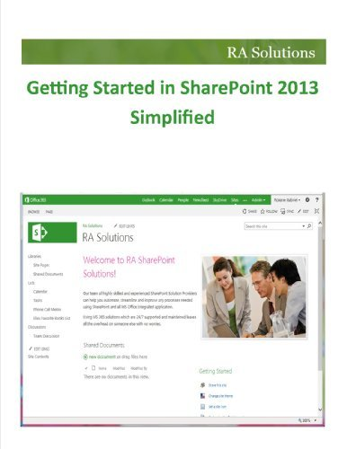 Getting Started in SharePoint 2013 Simplified (RA Solutions SharePoint 2013)