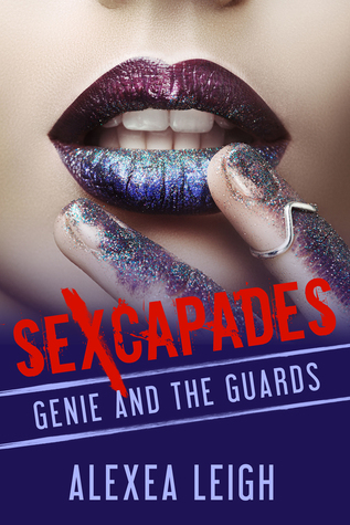Sexcapades:Genie and the Guards