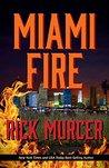Miami Fire (Manny Williams, #8)