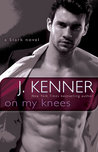 On My Knees (Stark International Trilogy, #2)
