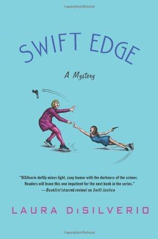 Swift Edge by Laura DiSilverio