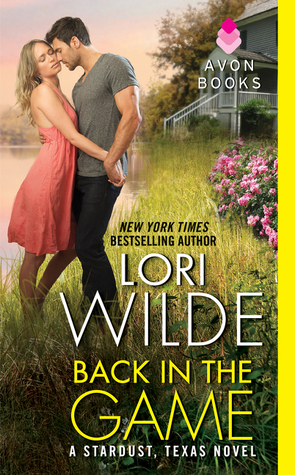 Back in the Game (Stardust, Texas, #1)