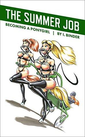 The Summer Job: Becoming a Ponygirl