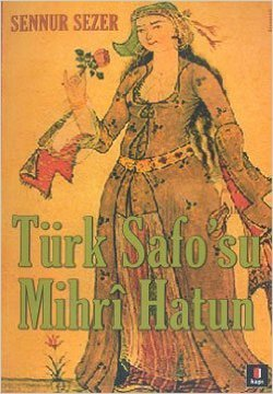 Türk Safo'su Mihrî Hatun