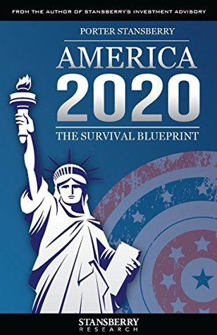 America 2020 the survival blueprint updated edition by porter 25847685 malvernweather Gallery
