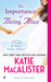 The Importance of Being Alice (Ainslie Brothers, #1) by Katie MacAlister