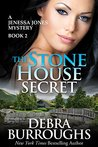 The Stone House Secret (A Jenessa Jones Mystery #2)
