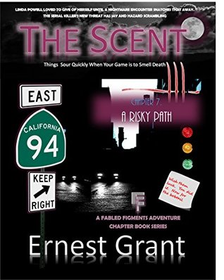 The Scent - A Risky Path: Chapter Seven