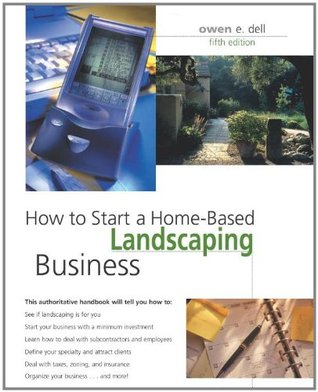 How to Start a Home-Based Landscaping Business, 5th