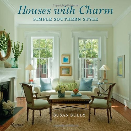 Houses with Charm: Simple Southern Style