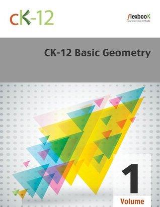 CK-12 Basic Geometry Volume 1 Of 2