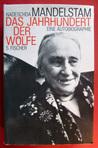 Das Jahrhundert Der Wölfe: Eine Autobiographie