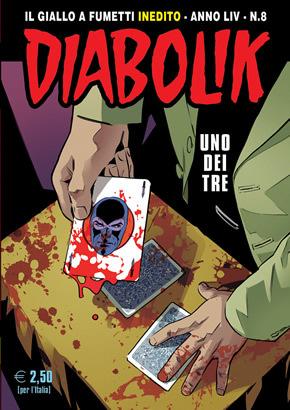 Diabolik anno LIV n. 8: Uno dei tre