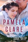 Soul Deep by Pamela Clare