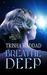 Breathe Deep (sequel to Deep Green)