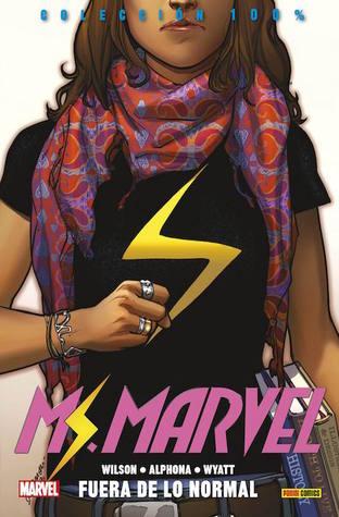 Ms. Marvel: Fuera de lo normal (Colección 100% Ms. Marvel, #1)