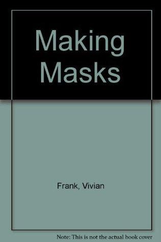 Making Masks