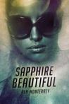 Sapphire Beautiful by Ren Monterrey