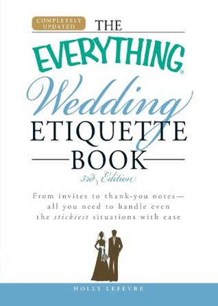 The everything wedding etiquette book from invites to thank you 7902974 junglespirit Gallery