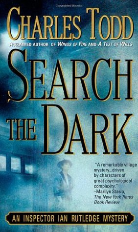 Search the Dark (Inspector Ian Rutledge, #3)
