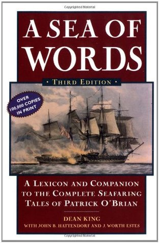 a-sea-of-words-a-lexicon-and-companion-to-the-complete-seafaring-tales-of-patrick-o-brian