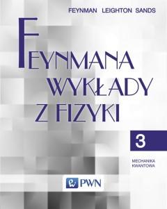 Feynmana wykłady z fizyki T 3