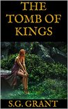 The Tomb of Kings (The Scroll of Days Book 1)