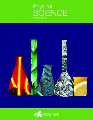 Physical Science for Middle School Student Textbook