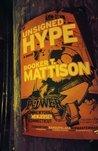Unsigned Hype: A Novel