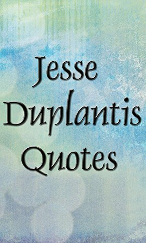 Jesse Duplantis quotes (Inspirational quotes Book 7)