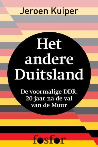 Het andere Duitsland: de voormalige DDR, 20 jaar na de val van de muur