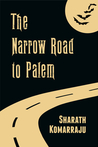 The Narrow Road to Palem