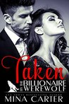 Taken by the Billionaire Werewolf by Mina Carter